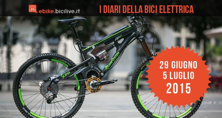 I Diari della bici elettrica: 29 giugno - 5 luglio 2015