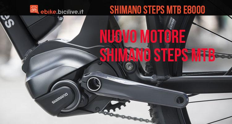 Il nuovo motore Shimano Steps mtb per emtb E8000.