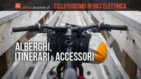 alberghi, itinerari e accessori per il cicloturismo
