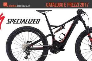 Il catalogo e il listino prezzi 2017 delle bici elettriche Specialized