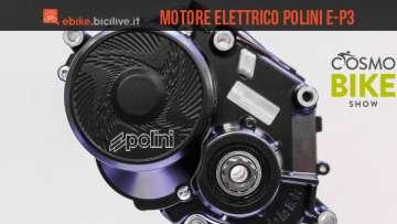 Motore elettrico per ebike Polini E P3, presentato a CosmoBike Show 2016