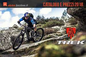 Bici elettriche Trek 2018 catalogo e listino prezzi