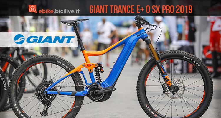 MTB elettrica Giant Trance E+ 0 SX Pro 2019