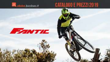 Tutte le e-bike Fantic 2019: catalogo e listino prezzi