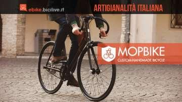 Mopbike: artigianalità italiana tra modernità ed eleganza