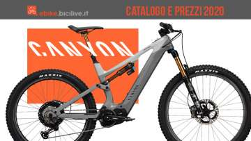 Canyon ebike ed eMTB: catalogo e listino prezzi 2020
