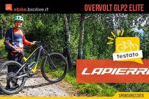 Il test della nuova emtb Lapierre Overvolt Glp 2 Team 2021