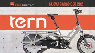 La nuova ebike cargo di Tern GSD 2021