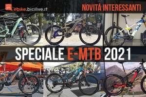 Speciale dedicato alle novità delle mountainbike elettriche 2021