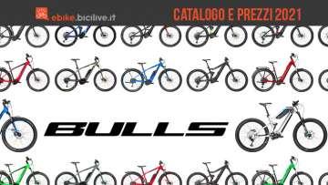 Il catalogo e i prezzi delle nuove ebike Bulls 2021
