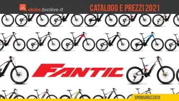 Fantic bici elettriche 2021: catalogo e listino prezzi di ebike ed e-MTB
