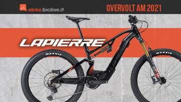 Le nuove ebike mtb Lapierre Overvolt AM 2021