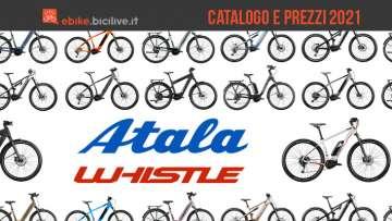 Il catalogo e i prezzi delle nuove ebike 2021 di Atala e Whistle