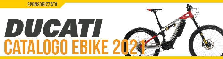Catalogo bici elettriche 2021 Ducati