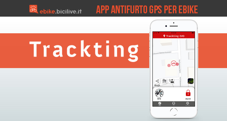 La nuova app antifurto GPS per ebike Trackting Evo