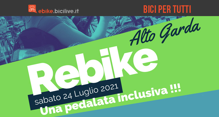 Rebike Alto Garda 2021: ciclismo inclusivo il 24 luglio