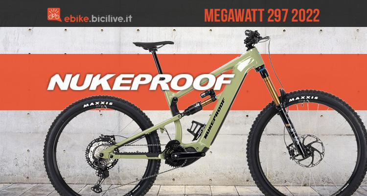 Le nuove emtb Nukeproof Megawatt 297 2022